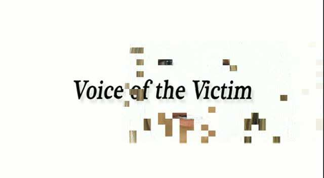 VACA: Voice of the Victim