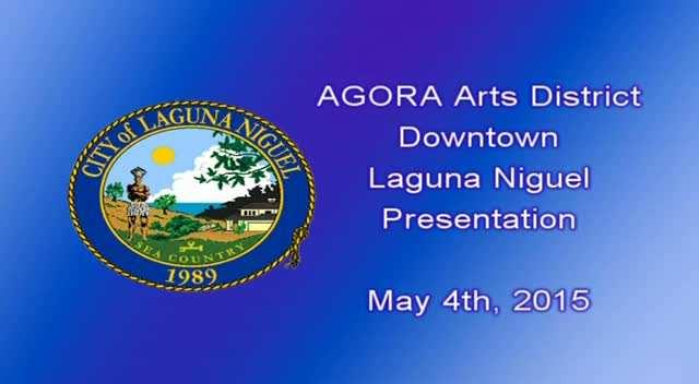 AGORA Downtown Laguna Niguel Presentation 05-04-15