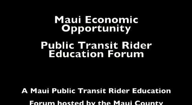 Maui Public Transit Rider Education Forum