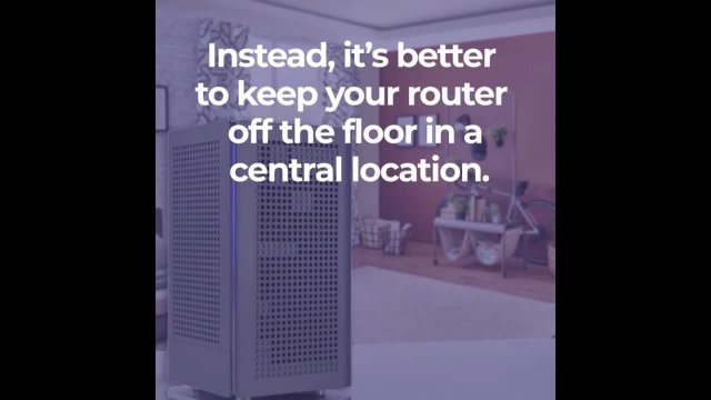 Is it okay to put my router on the floor?