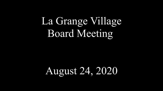 Village of La Grange Board Meeting 8/24/2020