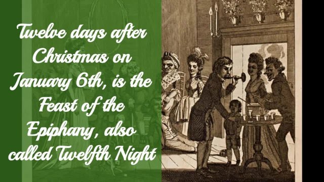 Holiday Video 6: Twelfth Night Celebration