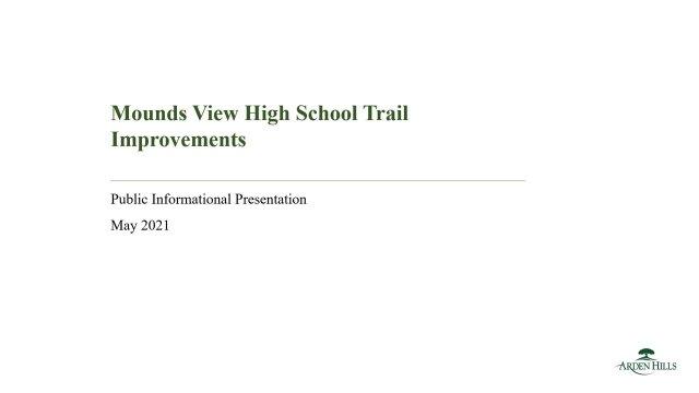 Mounds View High School Trail Presentation