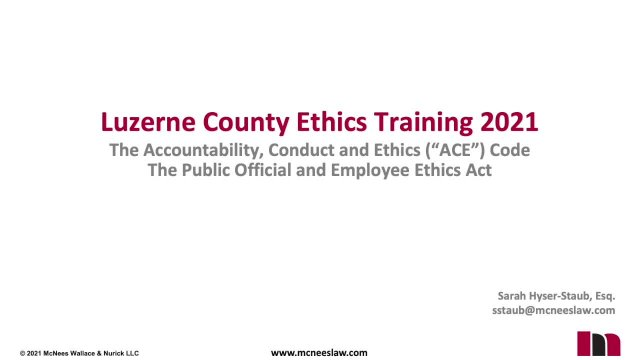 Luzerne County Ethics Training - McNees