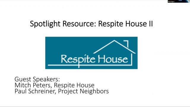 Respite House II  - January 2021