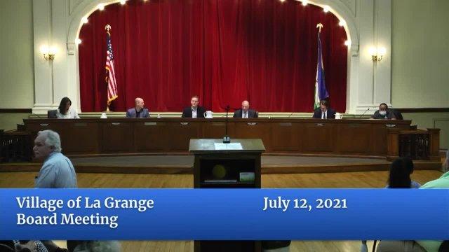 Village of La Grange Board Meeting July 12, 2021